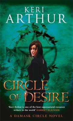 Circle of Desire (Damask Circle #3) by Keri Arthur