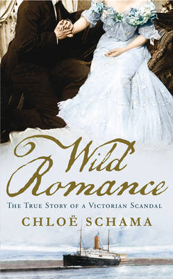 Wild Romance by Chloe Schama