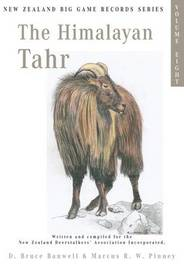 The Himalayan Tahr by D.Bruce Banwell