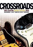 Eric Clapton: Crossroads Guitar Festival 2010 on