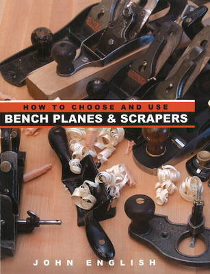 How to Choose & Use Bench Planes & Scrapers by John English image