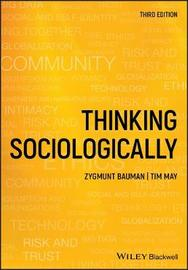 Thinking Sociologically by Tim May