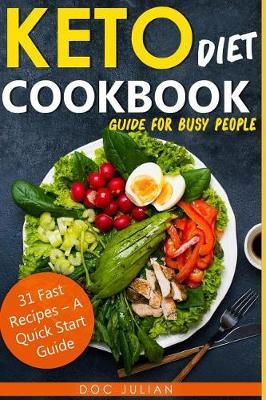 Keto Diet Cookbook guide for busy people by Doc Julian image