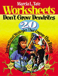 Worksheets Don't Grow Dendrites: 20 Instructional Strategies That Engage the Brain image