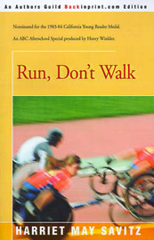 Run, Don't Walk by Harriet May Savitz image