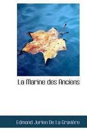 La Marine Des Anciens by Edmond Jurien De La GraviAure image