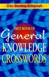 "The Daily Telegraph Book of General Knowledge Crossword by ""The Daily Telegraph"" image"
