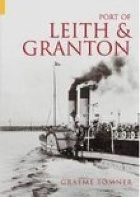 The Port of Leith & Granton by Graeme H. Somner image