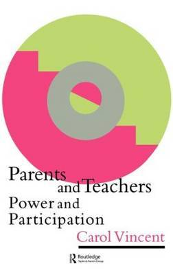 Parents And Teachers by Carol Vincent