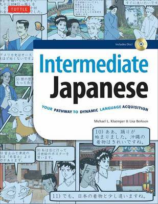 Intermediate Japanese: Your Pathway to Dynamic Language Acquisition (Audio CD Included) by Michael L Kluemper