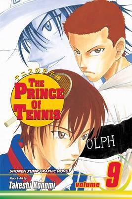 The Prince of Tennis, Vol. 9 by Takeshi Konomi