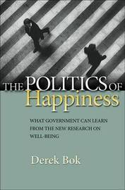 The Politics of Happiness by Derek Bok image