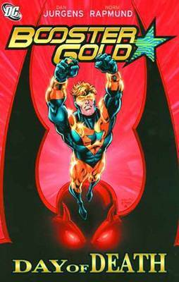 Booster Gold Day Of Death TP by Dan Jurgens
