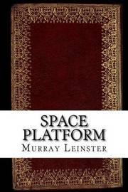 Space Platform by Murray Leinster image
