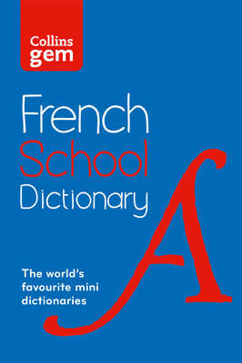 French School Gem Dictionary by Collins Dictionaries
