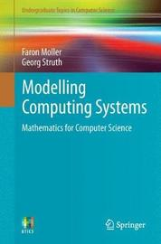 Modelling Computing Systems by Faron Moller