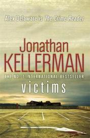 Victims (Alex Delaware series, Book 27) by Jonathan Kellerman