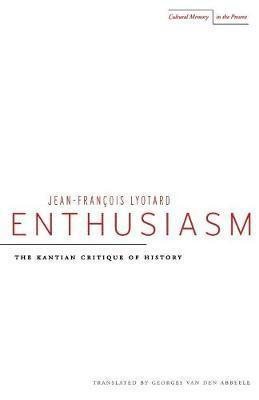 Enthusiasm by Jean-Francois Lyotard