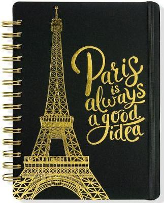 Paris Is Always a Good Idea Journal (Diary, Notebook) image