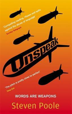 Unspeak by Steven Poole