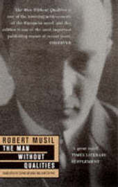 The Man without Qualities by Robert Musil