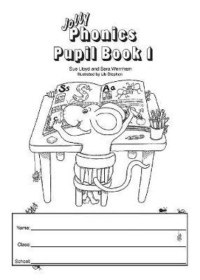 Jolly Phonics Pupil Book 1 by Sara Wernham