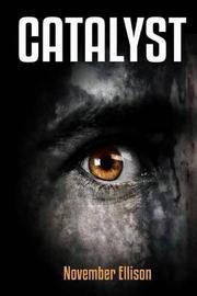 Catalyst by November Ellison image