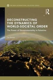 Deconstructing the Dynamics of World-Societal Order by Jan Busse image