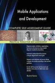 Mobile Applications and Development Complete Self-Assessment Guide by Gerardus Blokdyk image