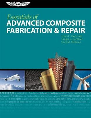 Essentials of Advanced Composite Fabrication & Repair by Louis C. Dorworth image