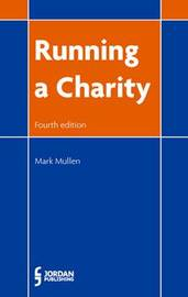 Running a Charity by Mark Mullen