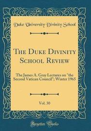 The Duke Divinity School Review, Vol. 30 by Duke University Divinity School image