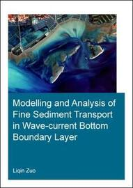 Modelling and Analysis of Fine Sediment Transport in Wave-Current Bottom Boundary Layer by Liqin Zuo image