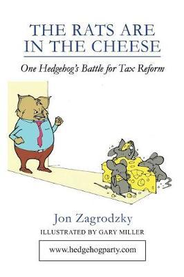 The Rats Are in the Cheese by Jon Zagrodzky