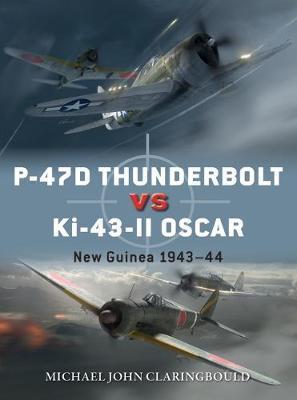 P-47D Thunderbolt vs Ki-43-II Oscar by Michael John Claringbould