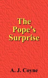 The Pope's Surprise by A.J. Coyne image