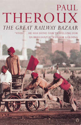 The Great Railway Bazaar: By Train Through Asia by Paul Theroux image