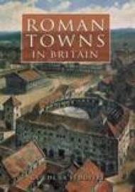 Roman Towns in Britain by Guy de la Bedoyere image