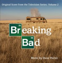 Breaking Bad Original Score Vol. 2 (Dave Porter) by Dave Porter