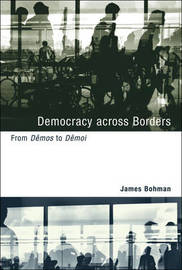 Democracy across Borders by James Bohman image