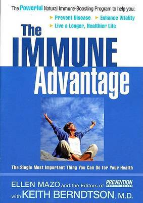Immune Advantage: The Single Most Important Thing You Can Do for Your Health by Ellen Mazo image