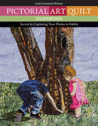 Pictorial Art Quilt Guidebook by Leni Levenson Wiener