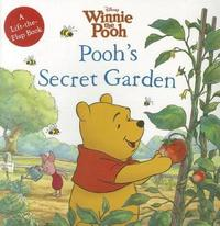 Winnie the Pooh Pooh's Secret Garden by Disney Book Group