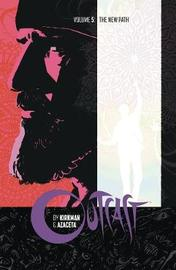 Outcast by Kirkman & Azaceta Volume 5 by Robert Kirkman