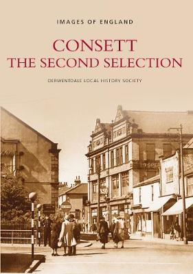 Consett The Second Selection by Derwentdale Local History Society image