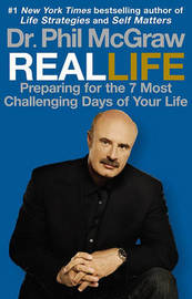 Real Life by Phil McGraw