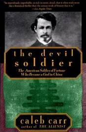 The Devil Soldier by Caleb Carr image