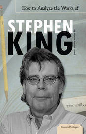 How to Analyze the Works of Stephen King by Marcia Amidon L'Usted