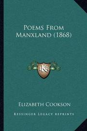 Poems from Manxland (1868) by Elizabeth Cookson