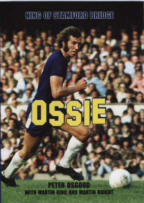 Ossie by Peter Osgood